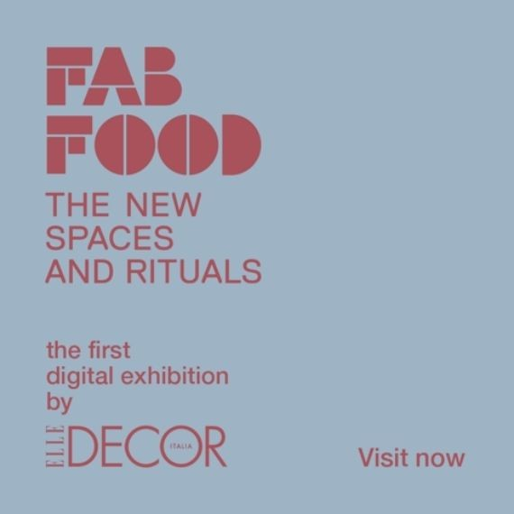 FerreroLegno partner della digital exhibition Fab Food the New Spaces and Rituals realizzata da Elle Decor